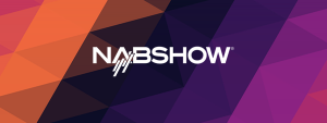 NAB Show2016: Product Announcements