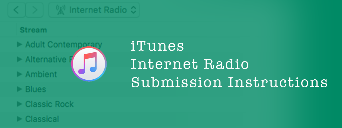 Getting Listed in the Apple iTunes Internet Radio Directory