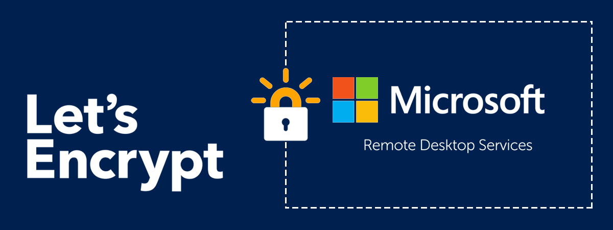 Lets Encrypt And Microsoft Remote Desktop Services Installation Guide