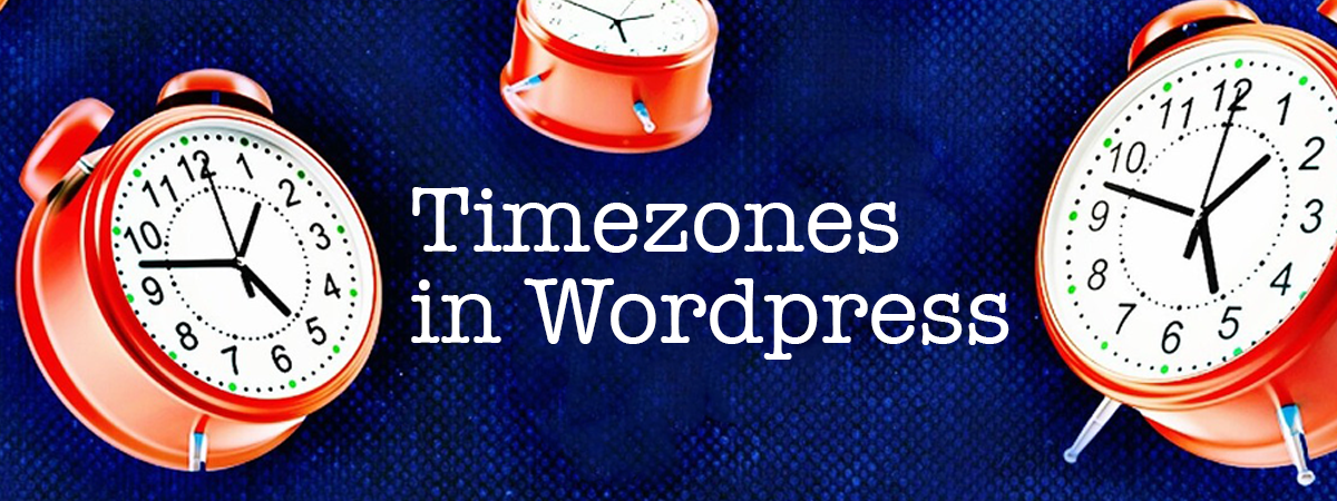 Wordpress & Timezones: Making Date() and StrToTime() Work