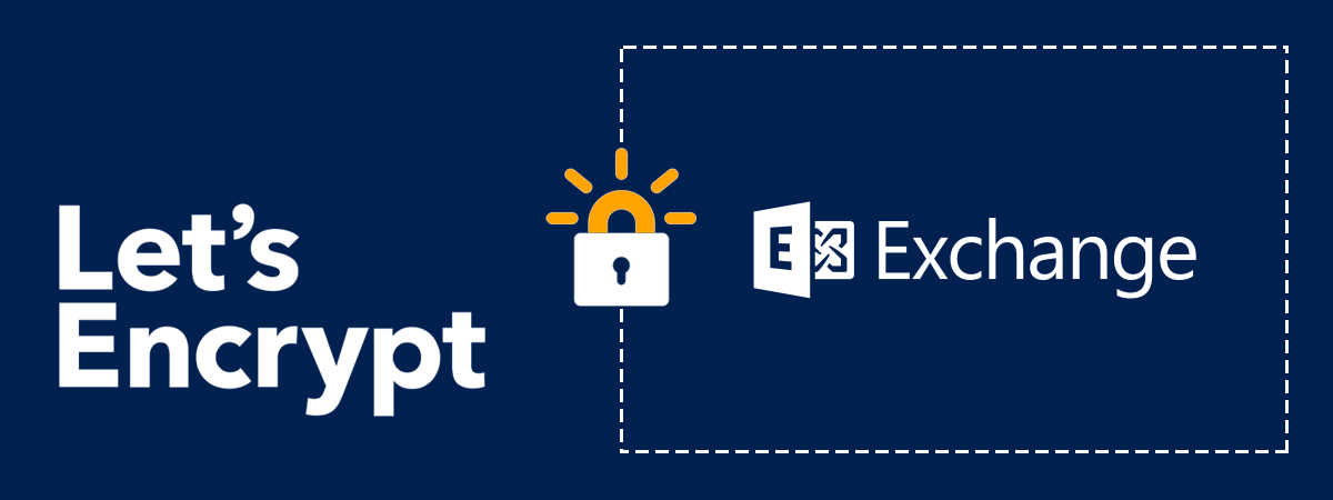 Let\'s Encrypt and Microsoft Exchange